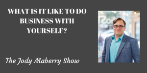 what is it like to do business with yourself