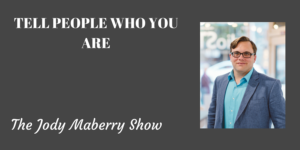 Tell People Who You Are