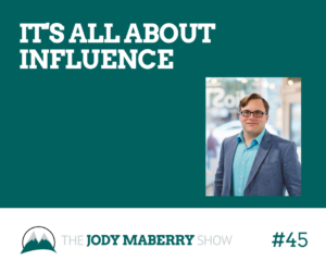 It's All About Influence