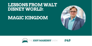 Lessons from Disney World: Magic Kingdom