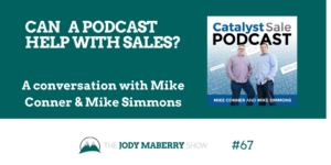 Can a Podcast Help With Sales?