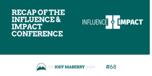 Recap of the Influence and Impact Conference