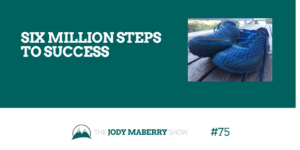 Six Million Steps to Success