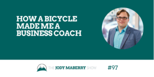How a Bicycle Made me a Business Coach