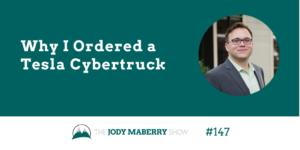 why i ordered a tesla cybertruck