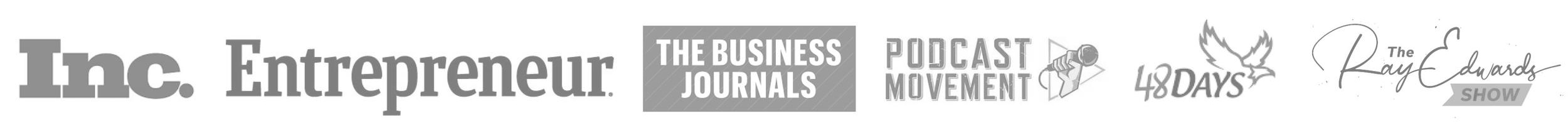 Inc., Entrepreneur, The Business Journals, Podcast Movement, 48 Days, The Ray Edwards Show