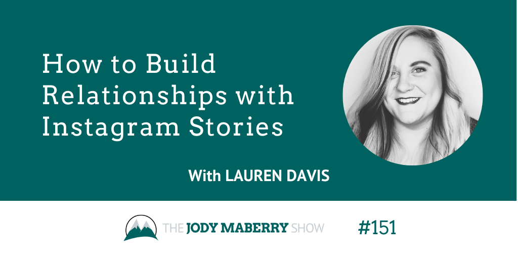 building relationships with instagram stories