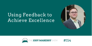using feedback to achieve excellence