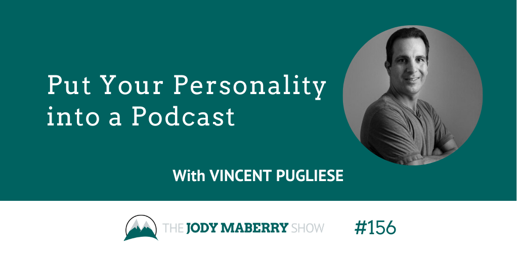 put your personality into a podcast