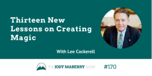 Thirteen new lessons on creating magic lee cockerell