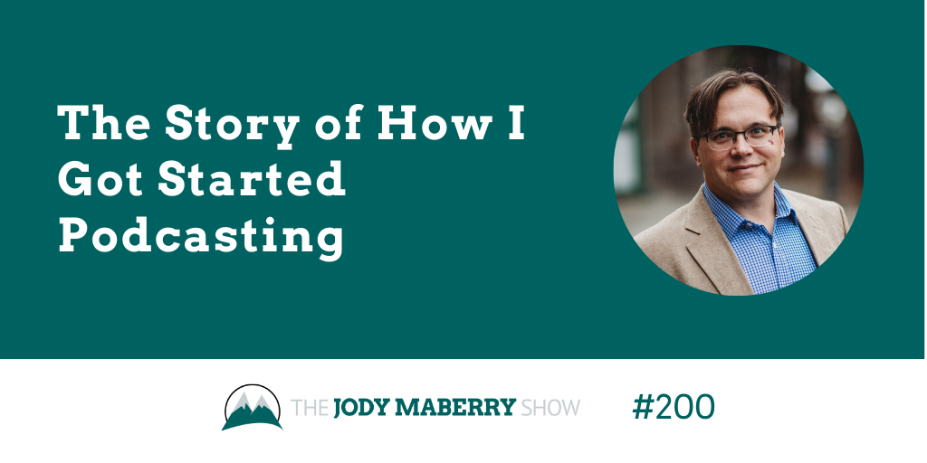 the story of how i got started podcasting jody maberry jeff brown